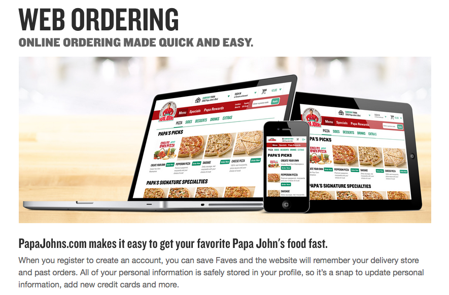 Papa John's primarily takes carryout and delivery orders, although some stores have tables and chairs for dining in. Franchise owners pay a one-off franchise fee of $25, per restaurant, then a royalty fee of 5% of net sales, plus a charge for advertising of 8% of net sales. The company requires franchisees to have net worth of at least $,, the approximate amount of investment needed.